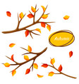 autumn set with branches of tree and yellow leaves vector image