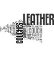 a brief history of leather couches text word vector image vector image