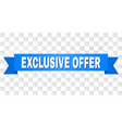 blue ribbon with exclusive offer caption vector image