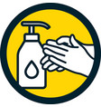 hand disinfectant sign with bottle and hands vector image