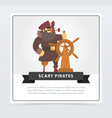 pirate with eye patch at wheel scary pirates vector image