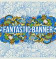 cartoon cute doodles hand drawn banner vector image