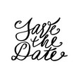 save date postcard wedding phrase ink modern vector image