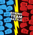 Boxing team battle Blue and Red boxing gloves vector image