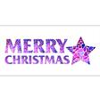 Iinscription Merry Christmas with Christmas star vector image