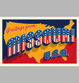 july 4th missouri usa retro travel postcard vector image vector image