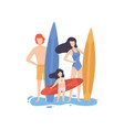mom dad and daughter standing with surfboards on vector image vector image