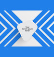 clean template for advertising with blue arrows vector image vector image