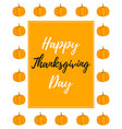 thanksgiving background with pumpkin and text vector image vector image