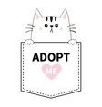 cute cat hands pocket adopt me pink heart vector image vector image