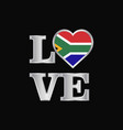 love typography south africa flag design vector image vector image