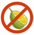 prohibition sign with durian vector image vector image