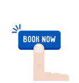 finger press on button like online booking vector image