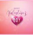 happy valentines day design with red balloon heart vector image vector image