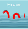 its a boy baby shower water monster thorns eye vector image