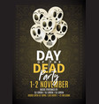 festive party flyer of day of the dead vector image