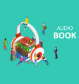 isometric flat concept audio book vector image vector image