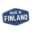 made in finland label or sticker vector image vector image
