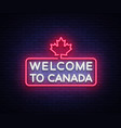 welcome to canada neon sign welcome to vector image