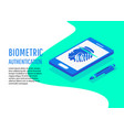biometric authentication methods isometric vector image vector image