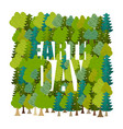 earth day lettering and forest trees and vector image vector image