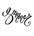 hand lettering inspirational quote about summer vector image
