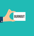 man showing paper burnout text vector image