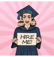 Young Woman Graduate Holding Hire Me Sign Pop Art vector image