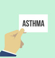 man showing paper asthma text vector image vector image