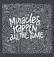 miracles lettering quote vector image