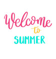 summer letterings hand drawn brush multicolor vector image vector image