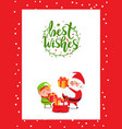 best wishes from santa claus elf preparing gifts vector image vector image