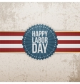 Happy Labor Day greeting Tag vector image vector image