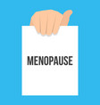 man showing paper menopause text vector image vector image