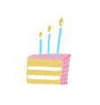Piece birthday cake with candle pink frosting