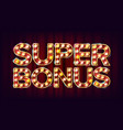 super bonus banner casino vintage golden vector image