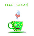 cute cartoon green smiling cup with text hello vector image vector image