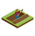isometric a man in work clothes digging a hole vector image