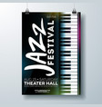 jazz music festival flyer design with piano vector image vector image