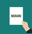 man showing paper migraine text vector image vector image