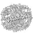 vacation hand drawn cartoon doodles vector image