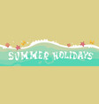 summer beach vacation seaside sand tropical vector image