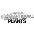 why people like artificial plants text word cloud vector image vector image