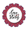 calligraphy print love story valentines day vector image vector image