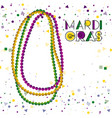 mardi gras colorful background with necklaces and vector image