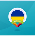 ukraine flag map location pin european football vector image vector image