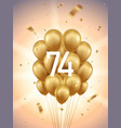 74th year anniversary background vector image vector image