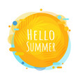 hello summer poster speech bubble isolated white vector image vector image