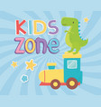 kids zone green dinosaur and plastic train toys vector image vector image