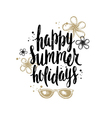 Happy Summer Holidays vector image vector image